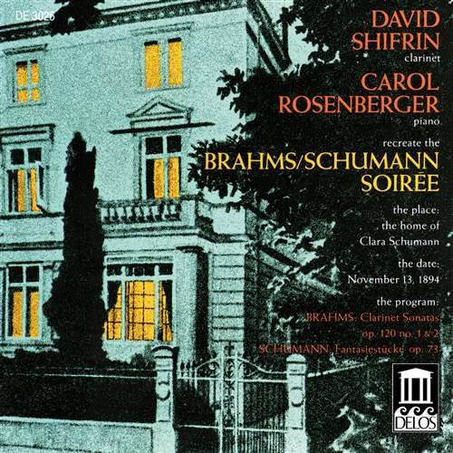 A Brahms/Schumann Soiree: Clarinet and Piano Sonatas